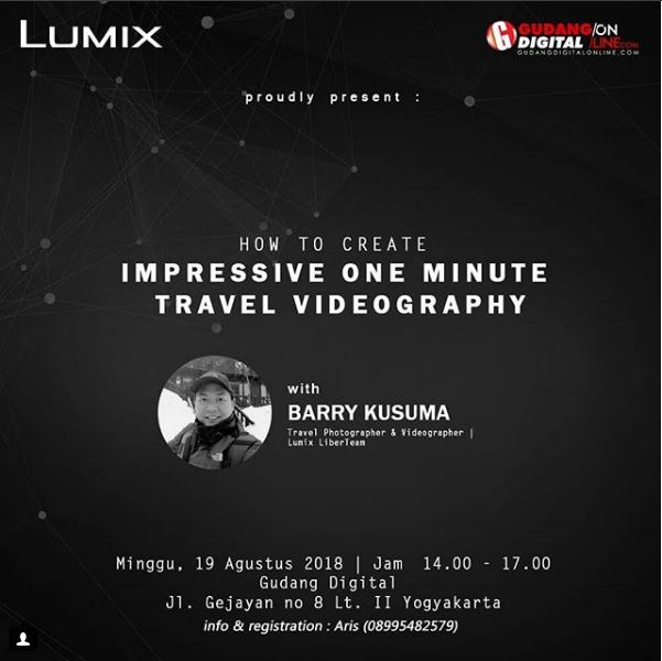 workshop Lumix  VIDEOGRAPHY with Barry Kusuma