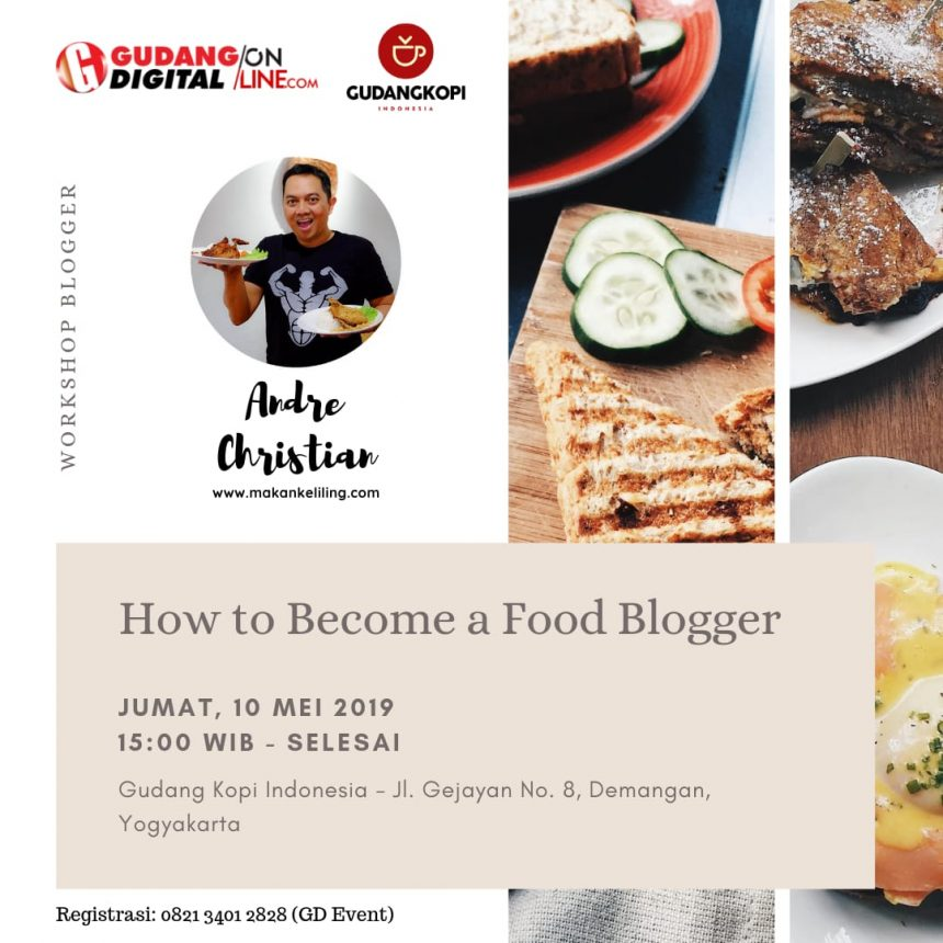 How To Become a Food Blogger with Andre Christian ( makankeliling.com )