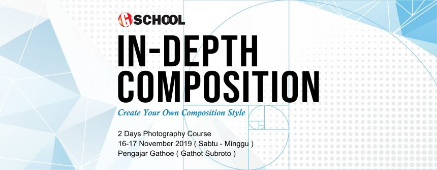 IN-DEPT COMPOSITION, 2 days Photography Course